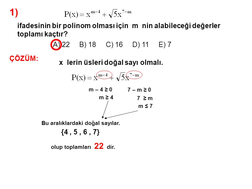1) ifadesinin bir polinom olması için m nin alabileceği değerler