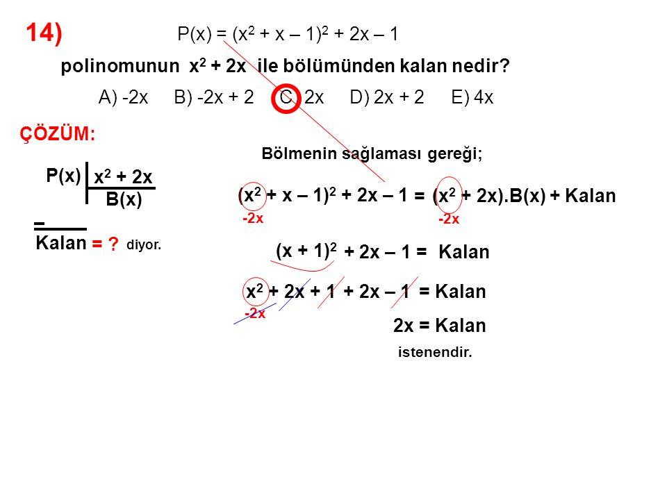 14) A) -2x B) -2x + 2 C) 2x D) 2x + 2 E) 4x