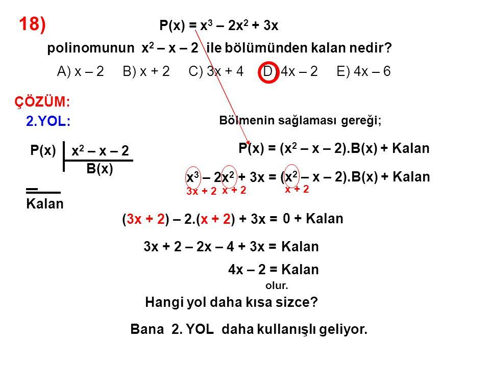 18) A) x – 2 B) x + 2 C) 3x + 4 D) 4x – 2 E) 4x – 6