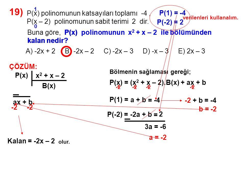 19) A) -2x + 2 B) -2x – 2 C) -2x – 3 D) -x – 3 E) 2x – 3