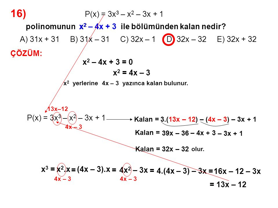 16) A) 31x + 31 B) 31x – 31 C) 32x – 1 D) 32x – 32 E) 32x + 32