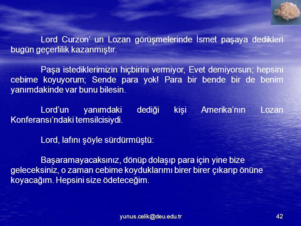 Lord, lafını şöyle sürdürmüştü: