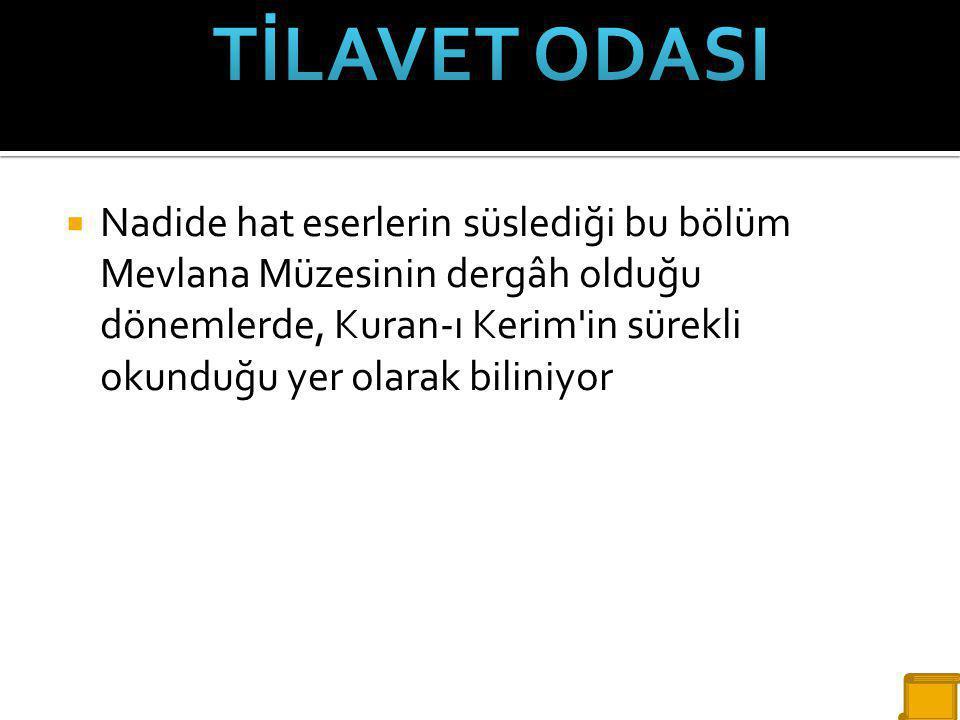 TİLAVET ODASI
