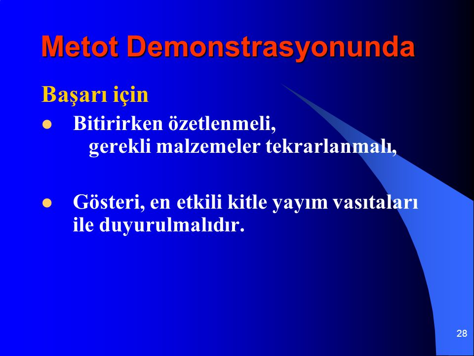 Metot Demonstrasyonunda
