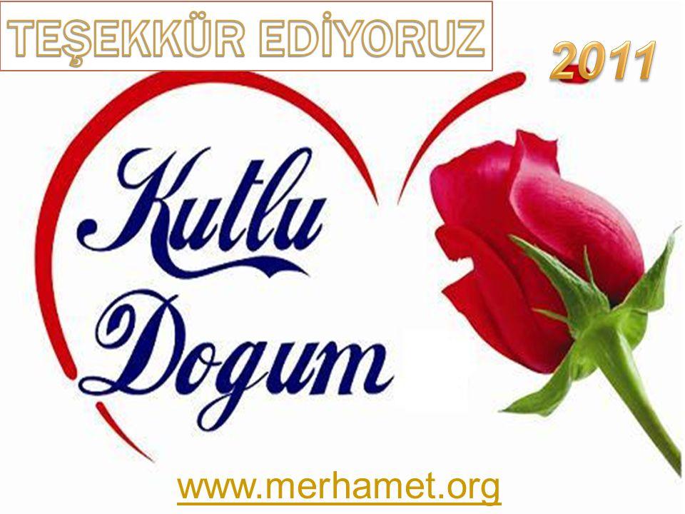 TEŞEKKÜR EDİYORUZ 2011 www.merhamet.org
