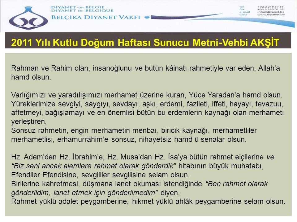 2011 Yılı Kutlu Doğum Haftası Sunucu Metni-Vehbi AKŞİT