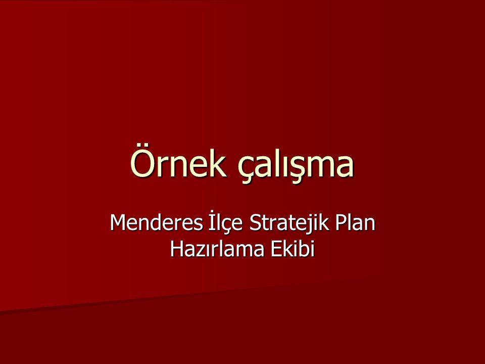 Menderes İlçe Stratejik Plan Hazırlama Ekibi