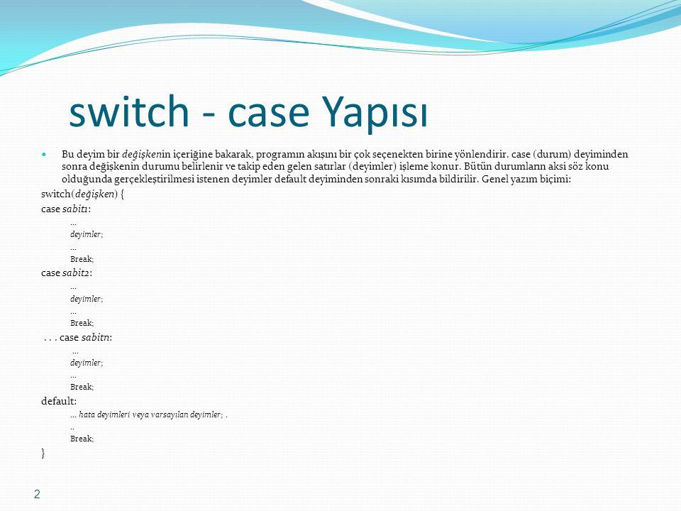 switch - case Yapısı