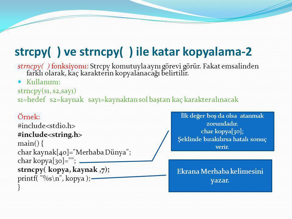 strcpy( ) ve strncpy( ) ile katar kopyalama-2