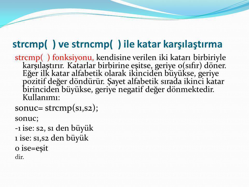 strcmp( ) ve strncmp( ) ile katar karşılaştırma