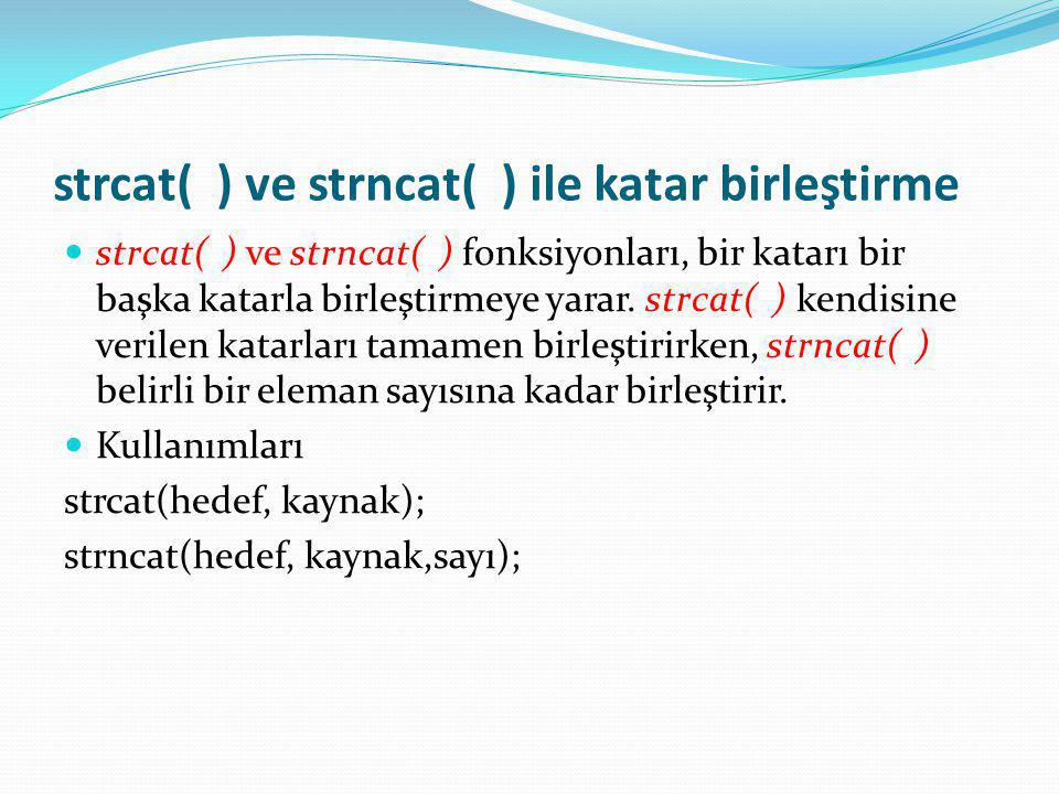 strcat( ) ve strncat( ) ile katar birleştirme