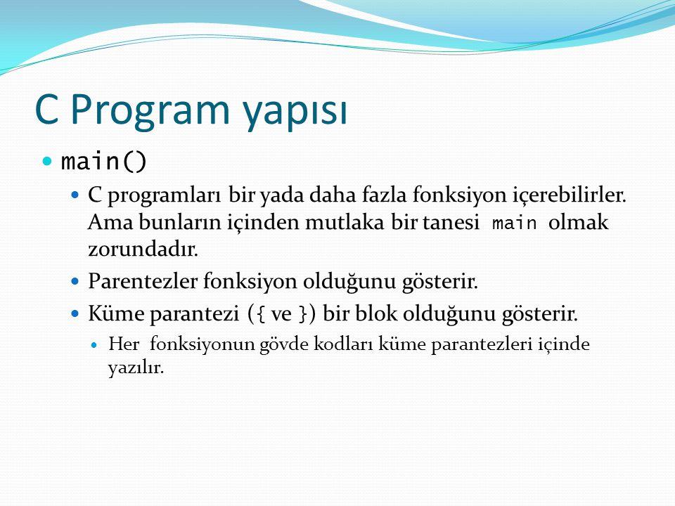C Program yapısı main()