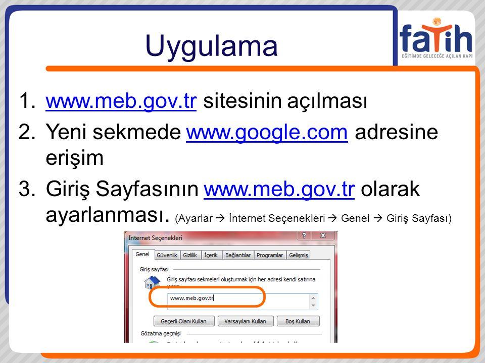 Uygulama www.meb.gov.tr sitesinin açılması