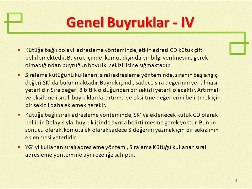 Genel Buyruklar - IV