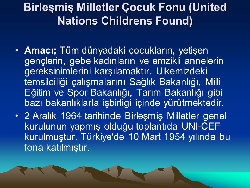 Birleşmiş Milletler Çocuk Fonu (United Nations Childrens Found)