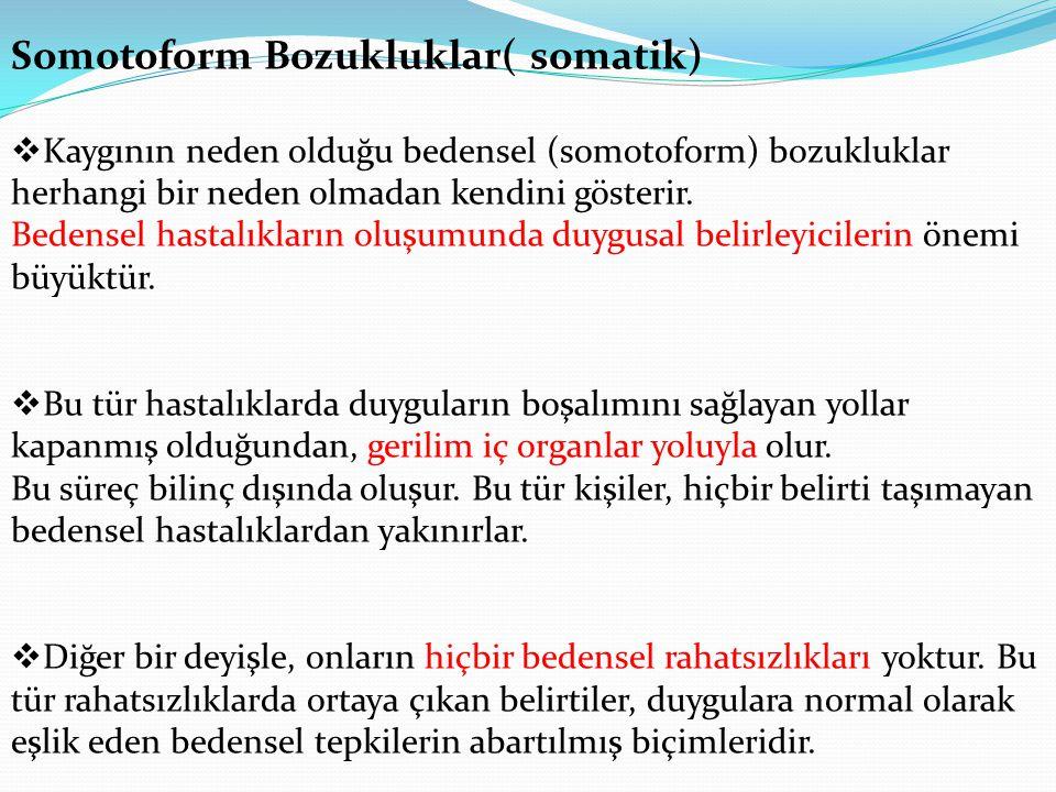Somotoform Bozukluklar( somatik)