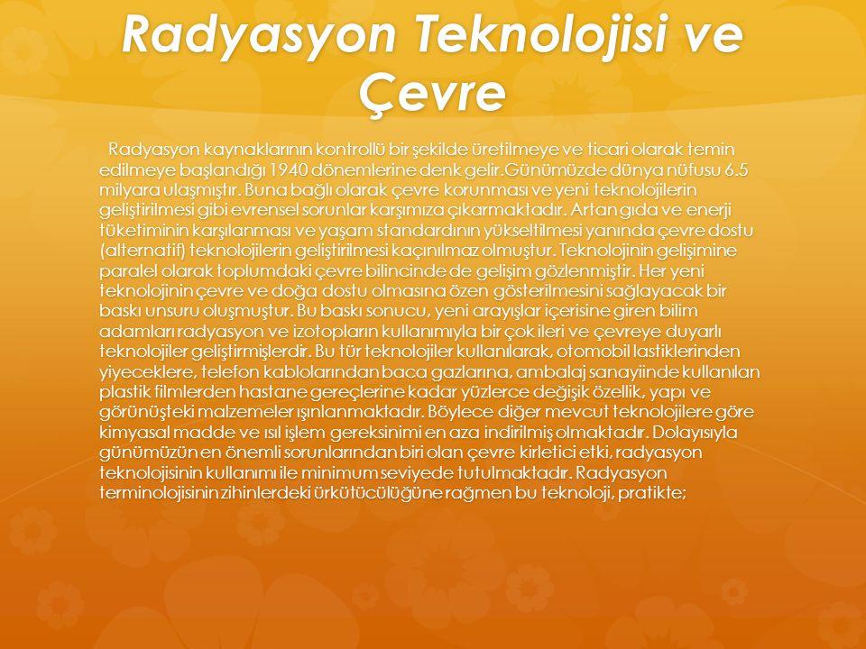 Radyasyon Teknolojisi ve Çevre