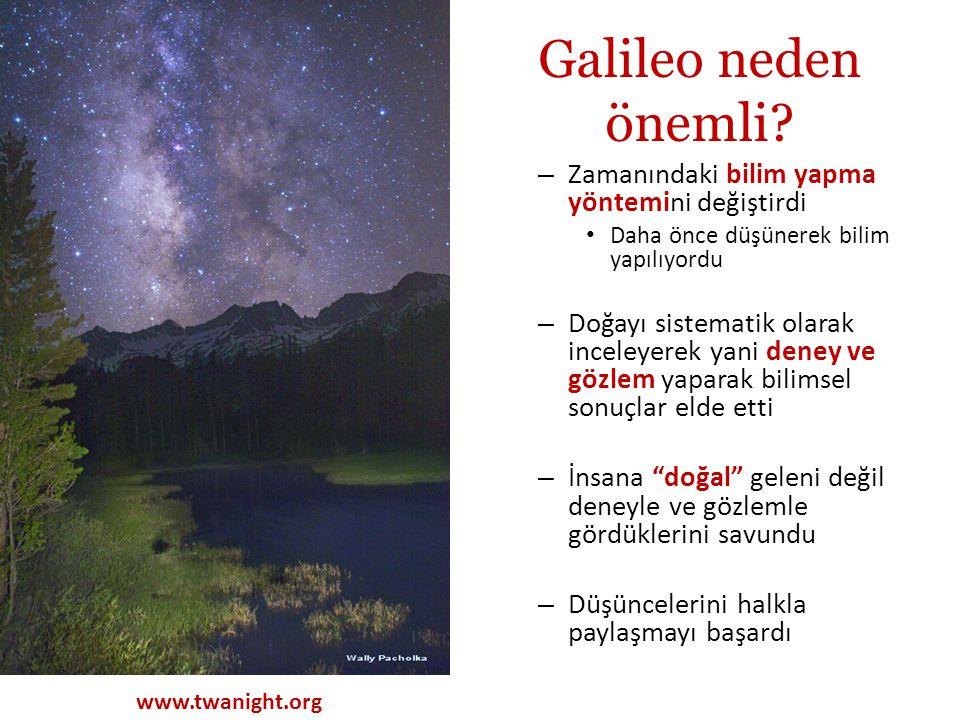 Galileo neden önemli Zamanındaki bilim yapma yöntemini değiştirdi