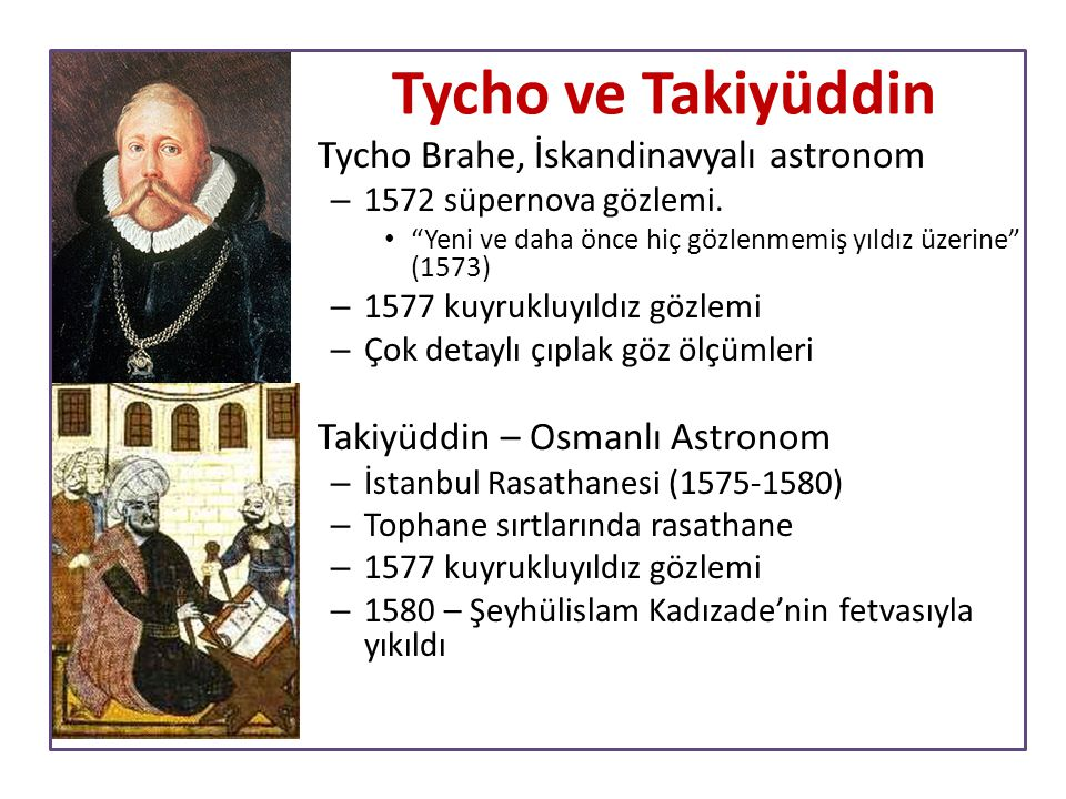 Tycho ve Takiyüddin Tycho Brahe, İskandinavyalı astronom