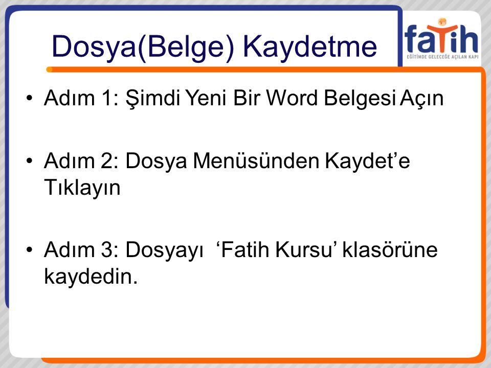 Dosya(Belge) Kaydetme