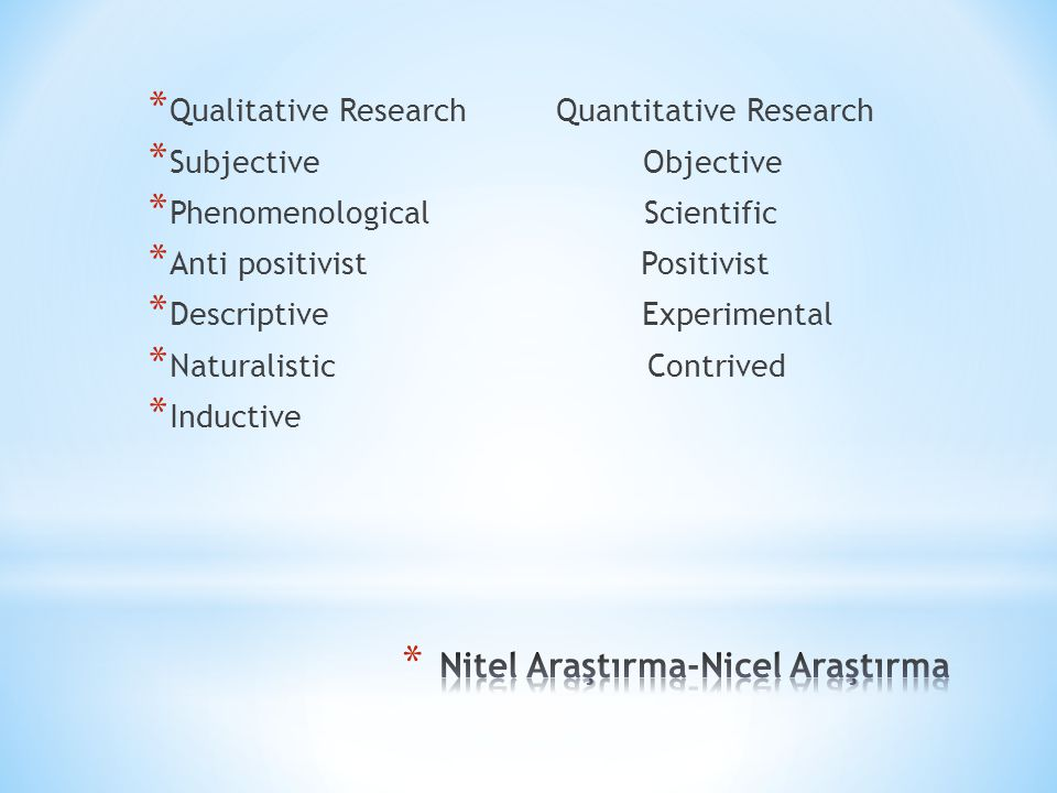 Nitel Araştırma-Nicel Araştırma