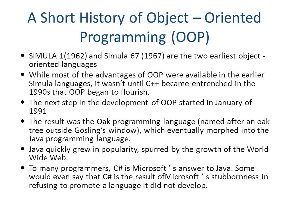 A Short History of Object – Oriented Programming (OOP)