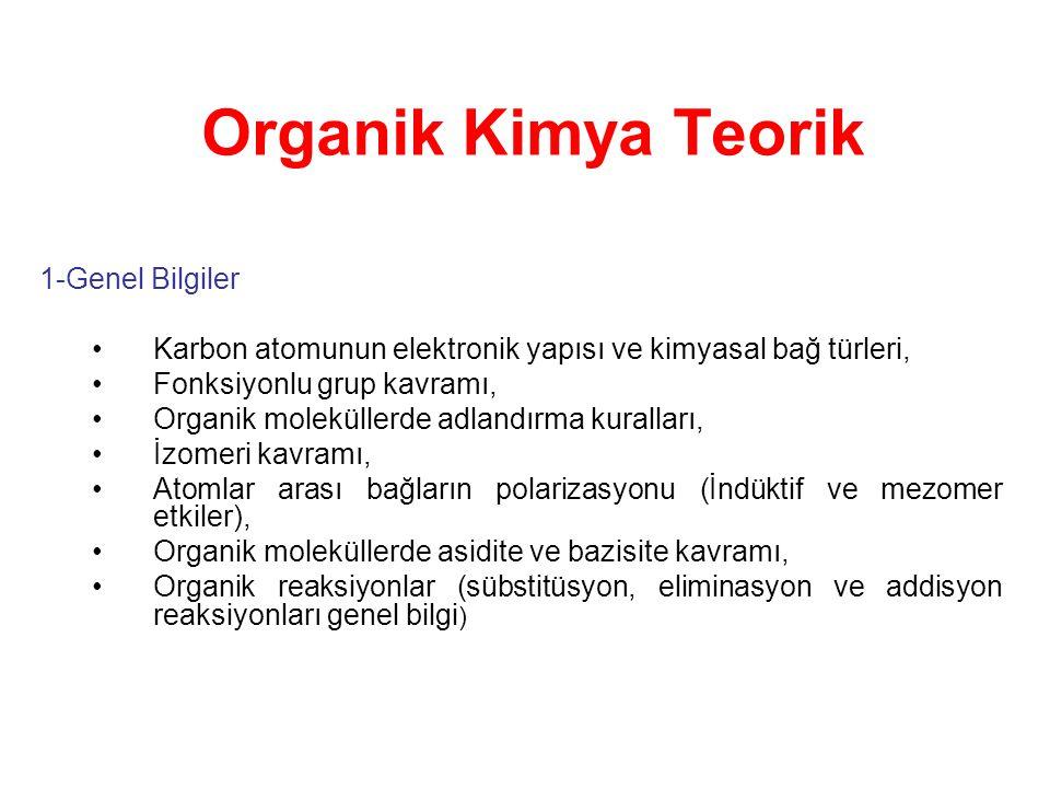Organik Kimya Teorik 1-Genel Bilgiler