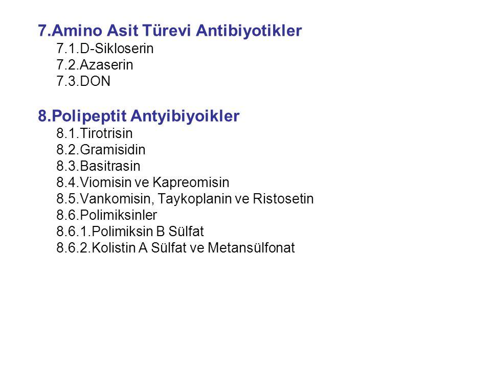 7.Amino Asit Türevi Antibiyotikler