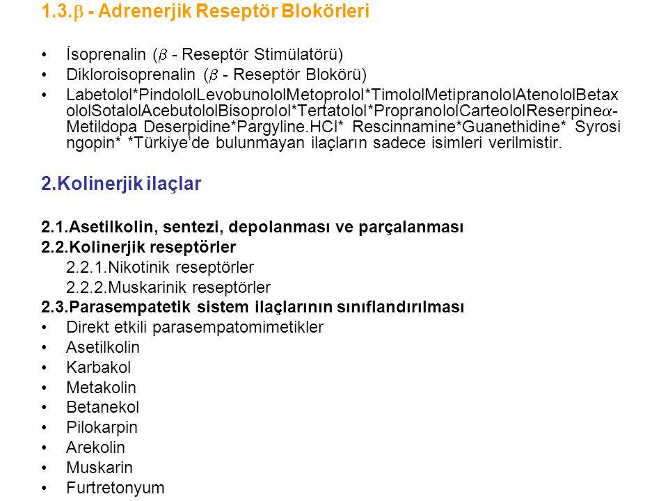 1.3. - Adrenerjik Reseptör Blokörleri