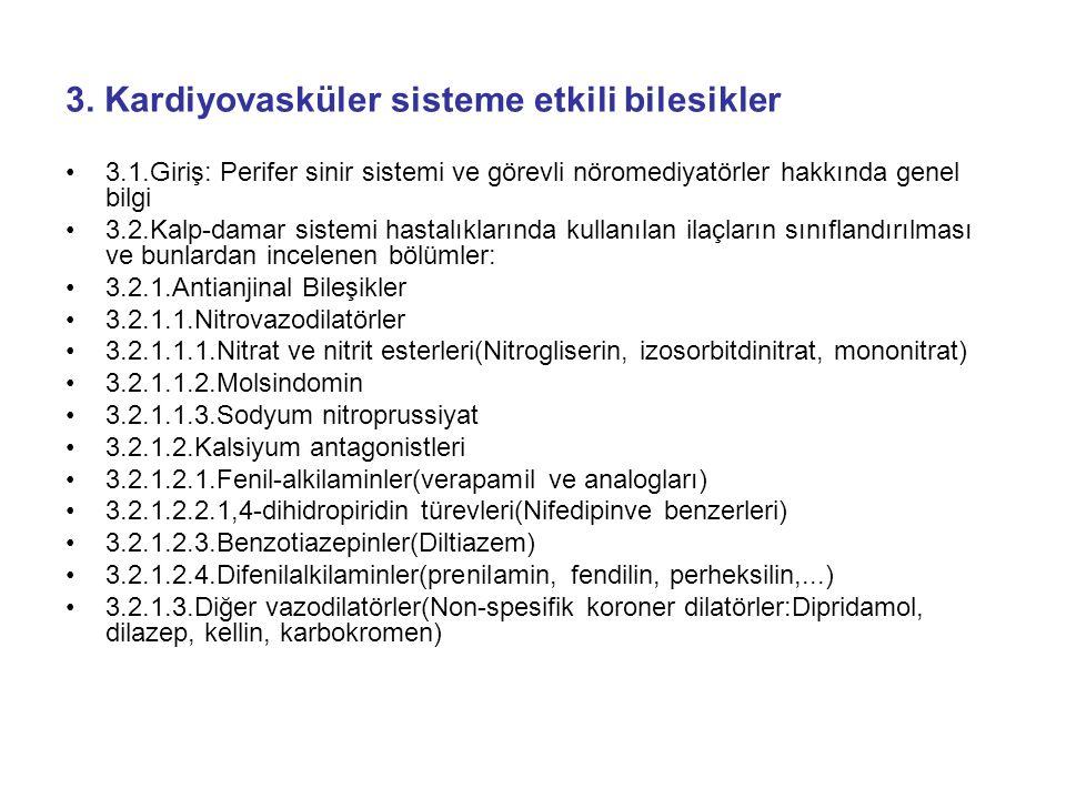 3. Kardiyovasküler sisteme etkili bilesikler
