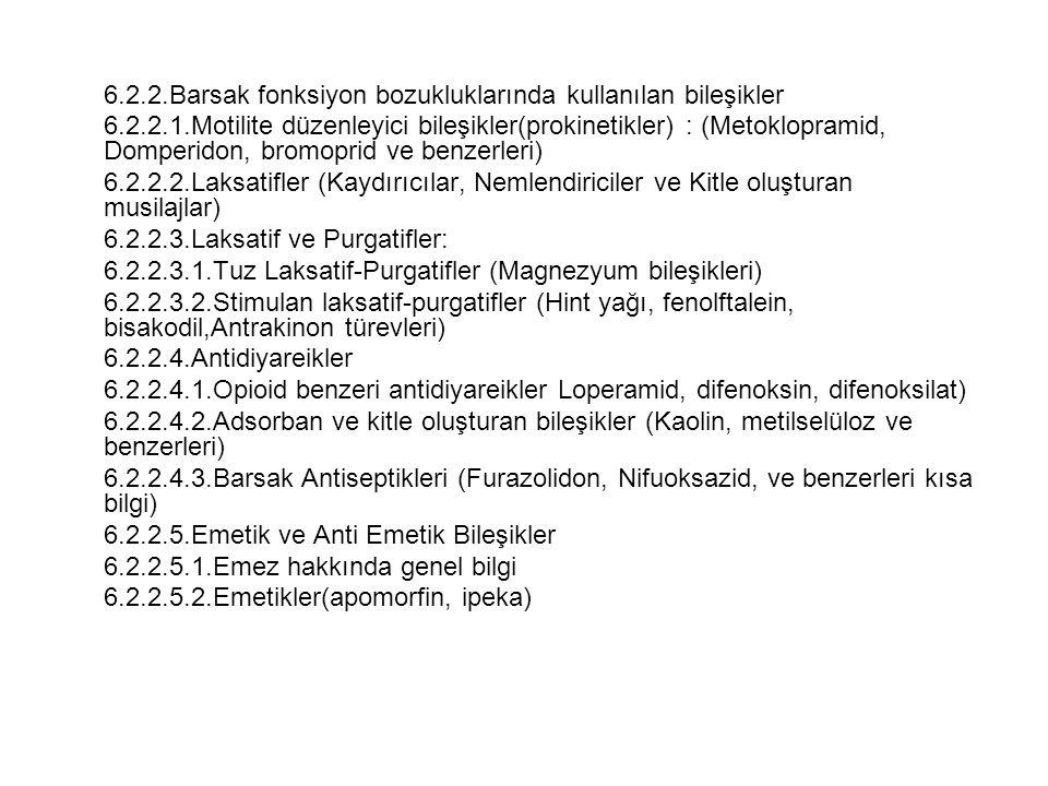 6.2.2.Barsak fonksiyon bozukluklarında kullanılan bileşikler