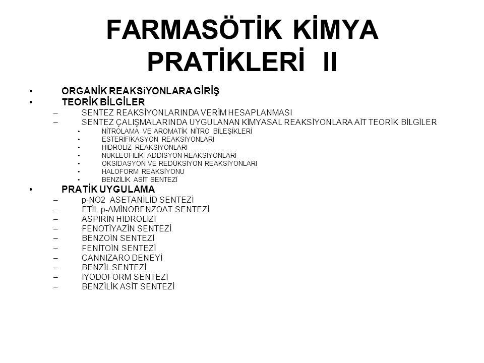 FARMASÖTİK KİMYA PRATİKLERİ II