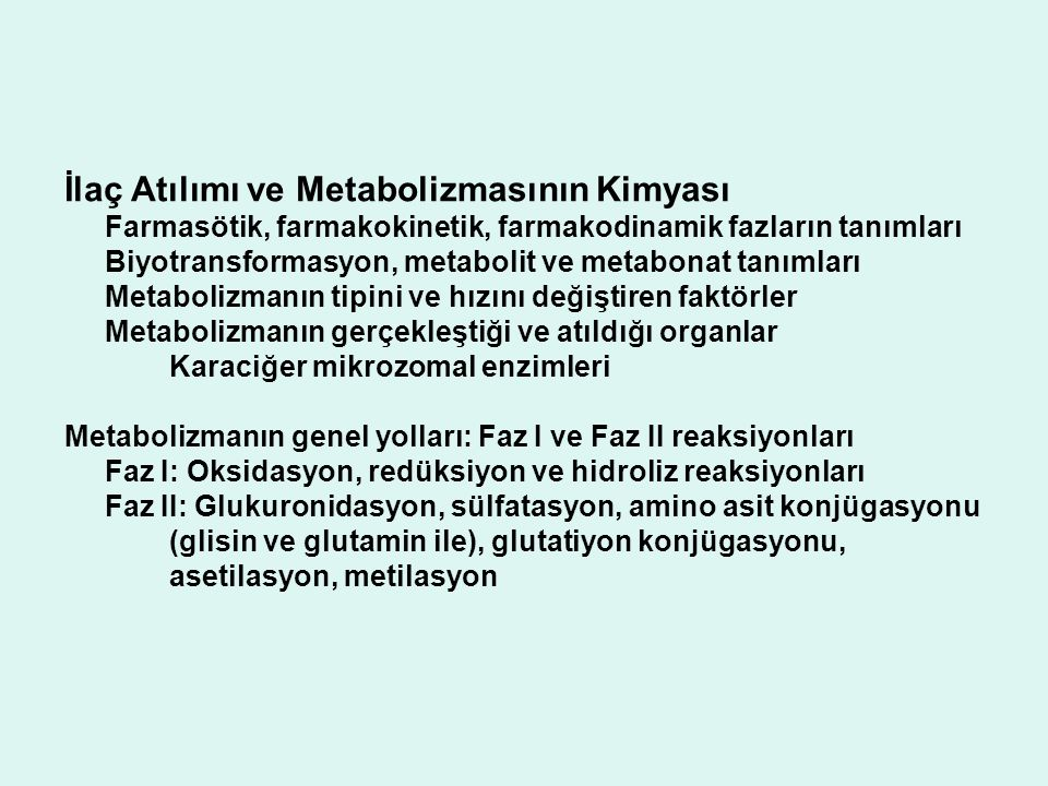 İlaç Atılımı ve Metabolizmasının Kimyası