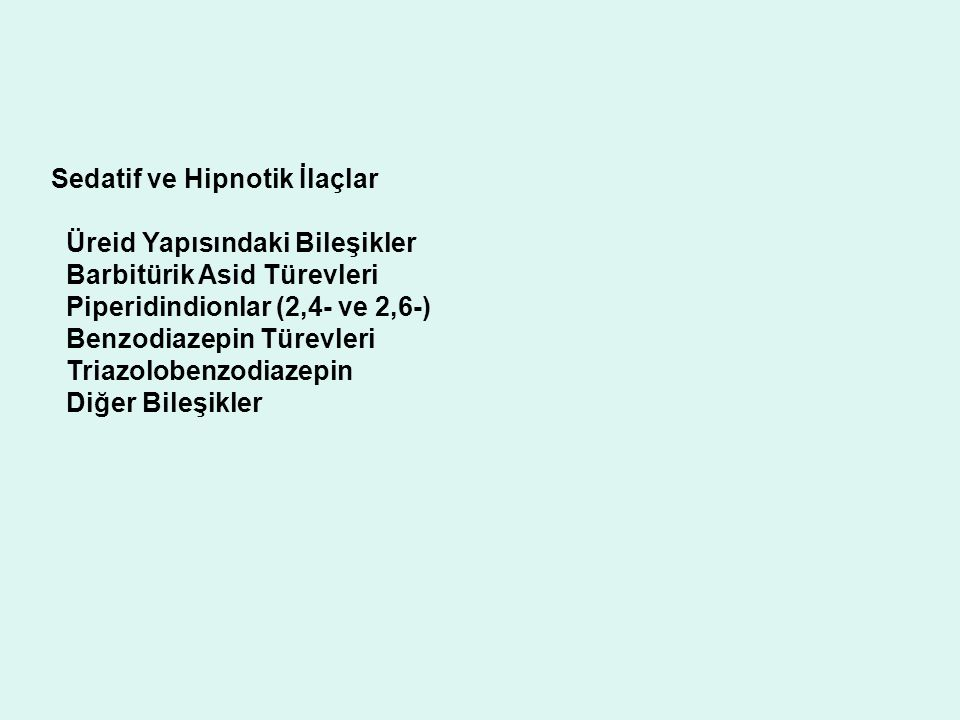 Sedatif ve Hipnotik İlaçlar