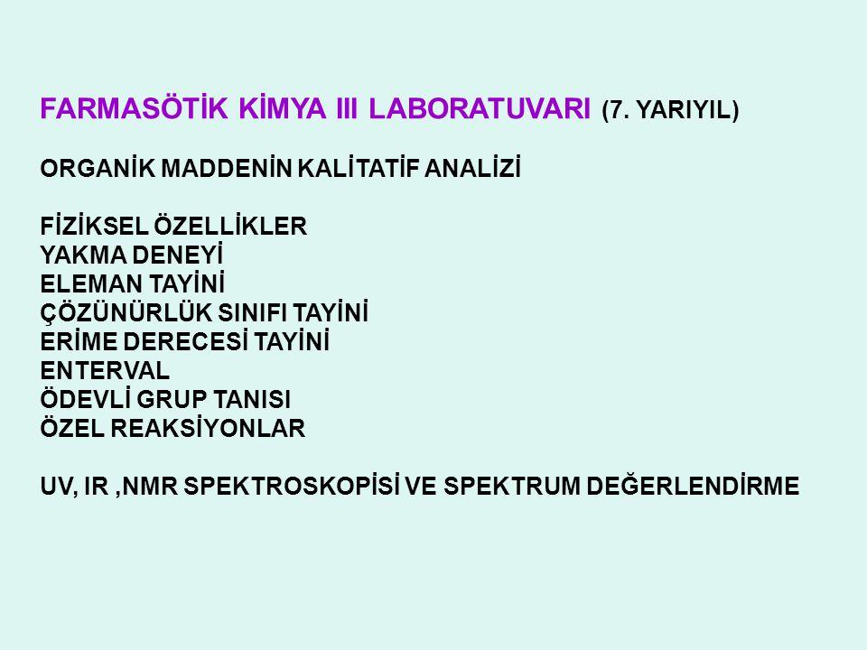 FARMASÖTİK KİMYA III LABORATUVARI (7. YARIYIL)