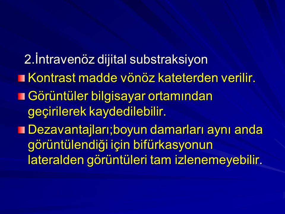2.İntravenöz dijital substraksiyon