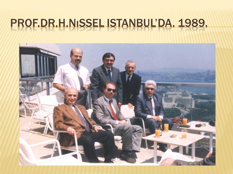Prof.dr.h.nıssel istanbul'da. 1989.
