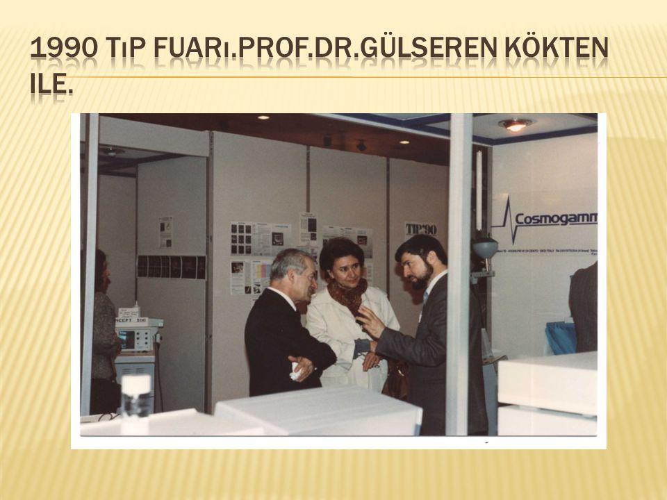 1990 tıp fuarı.prof.dr.gülseren kökten ile.