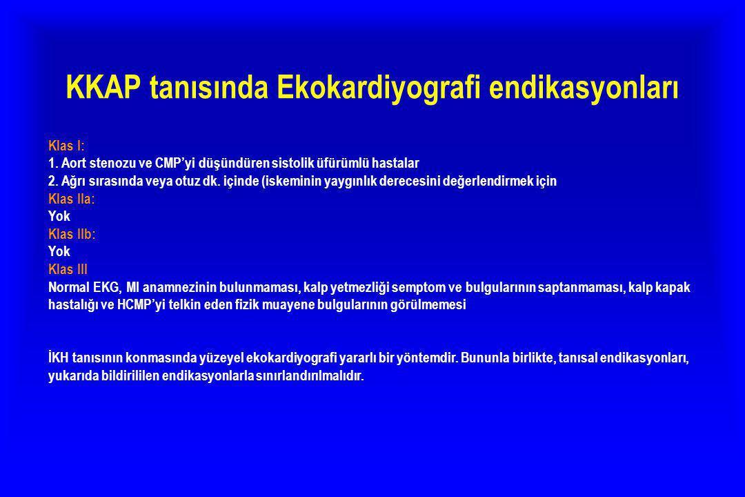 KKAP tanısında Ekokardiyografi endikasyonları