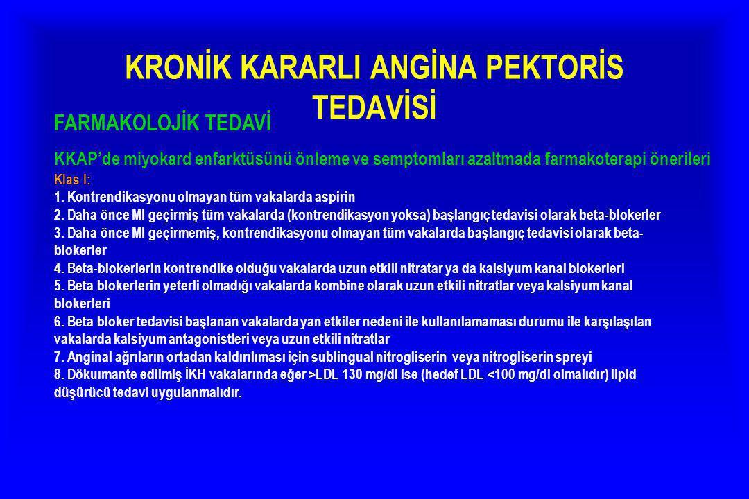 KRONİK KARARLI ANGİNA PEKTORİS TEDAVİSİ