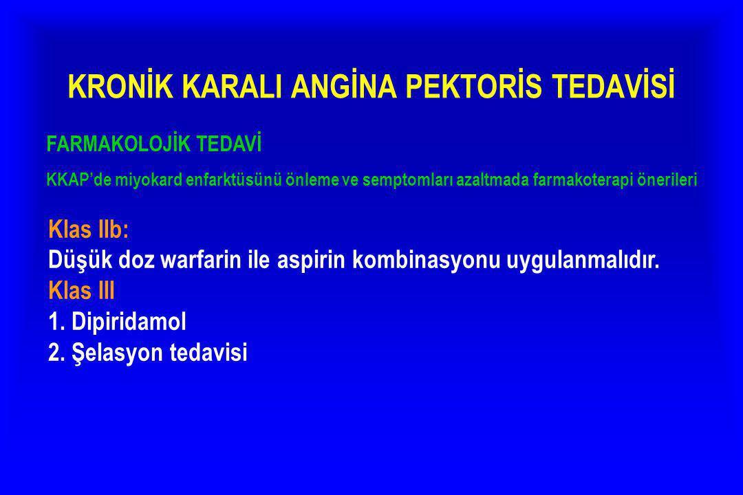KRONİK KARALI ANGİNA PEKTORİS TEDAVİSİ