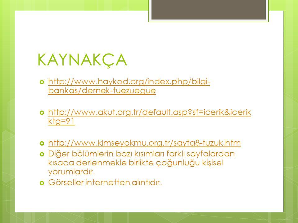 KAYNAKÇA http://www.haykod.org/index.php/bilgi-bankas/dernek-tuezuegue