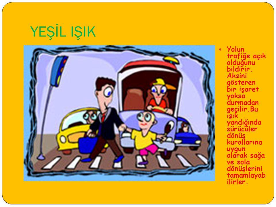 YEŞİL IŞIK