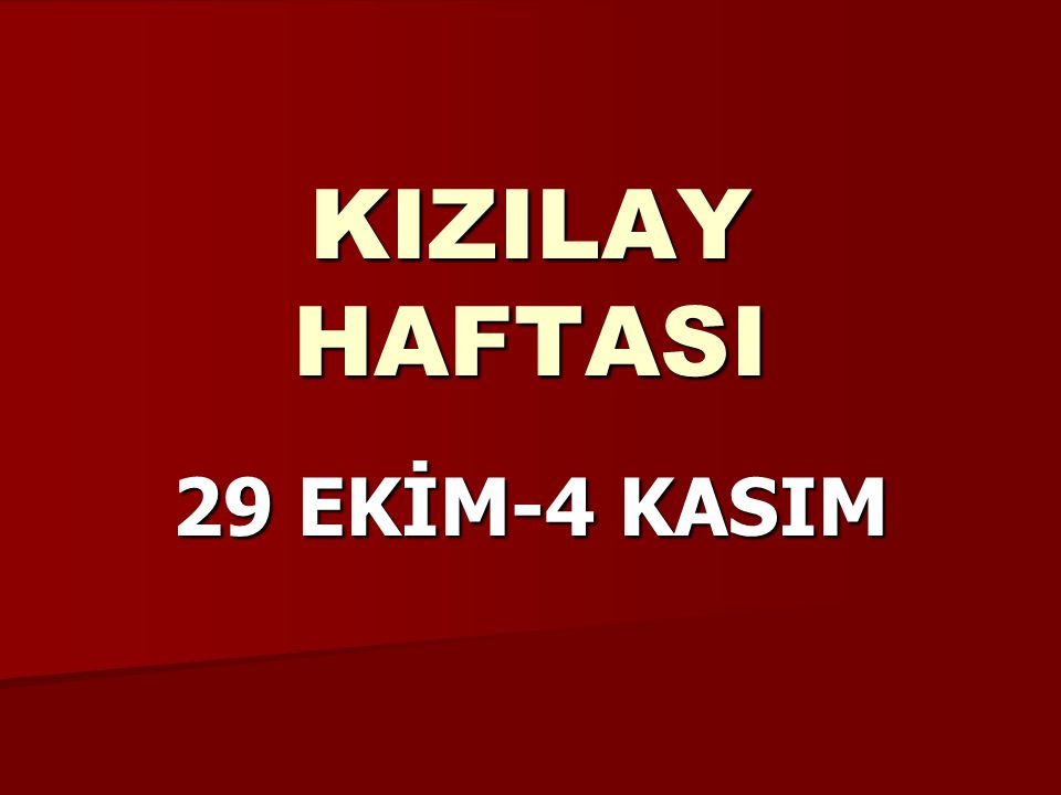 KIZILAY HAFTASI 29 EKİM-4 KASIM
