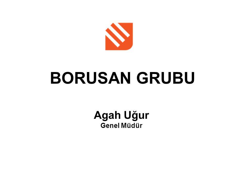 BORUSAN GRUBU Agah Uğur Genel Müdür