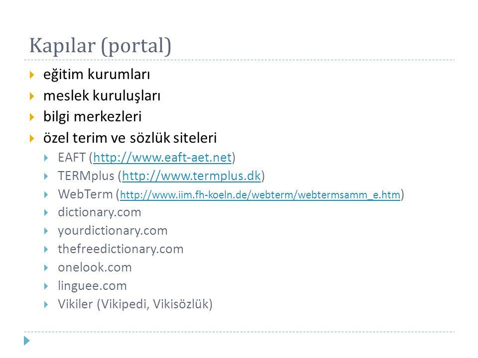 Kapılar (portal) eğitim kurumları meslek kuruluşları bilgi merkezleri