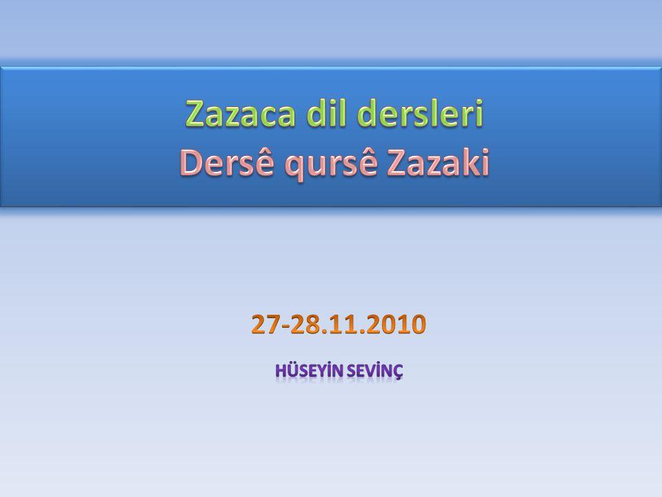 Zazaca dil dersleri Dersê qursê Zazaki