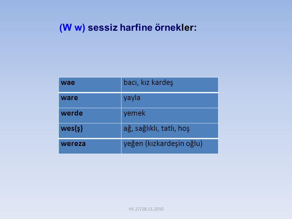 (W w) sessiz harfine örnekler: