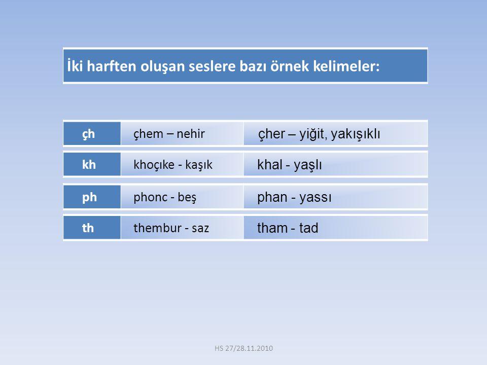 İki harften oluşan seslere bazı örnek kelimeler: