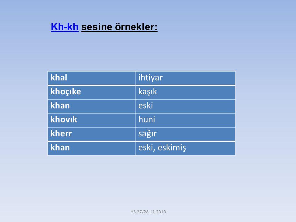 Kh-kh sesine örnekler: